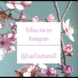 Follow me on Instagram @LauCouture21.